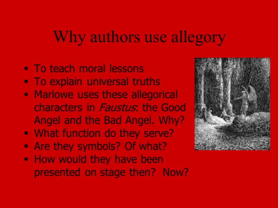 Why authors use allegory