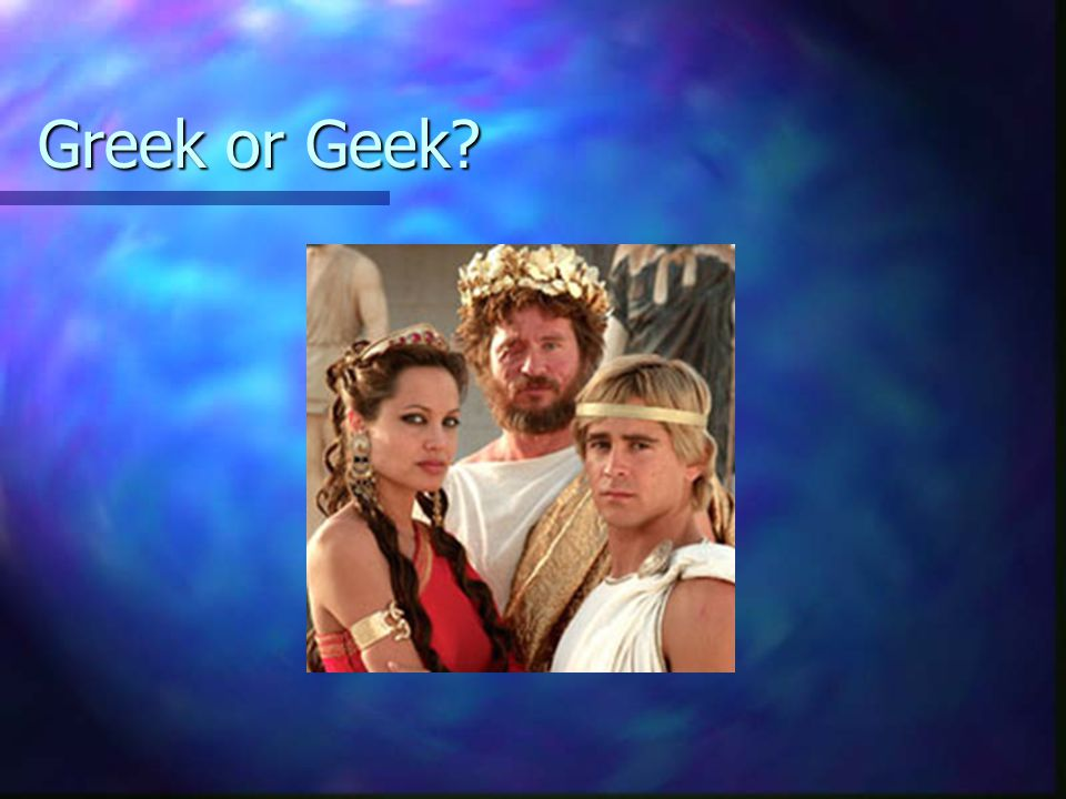 Greek or Geek