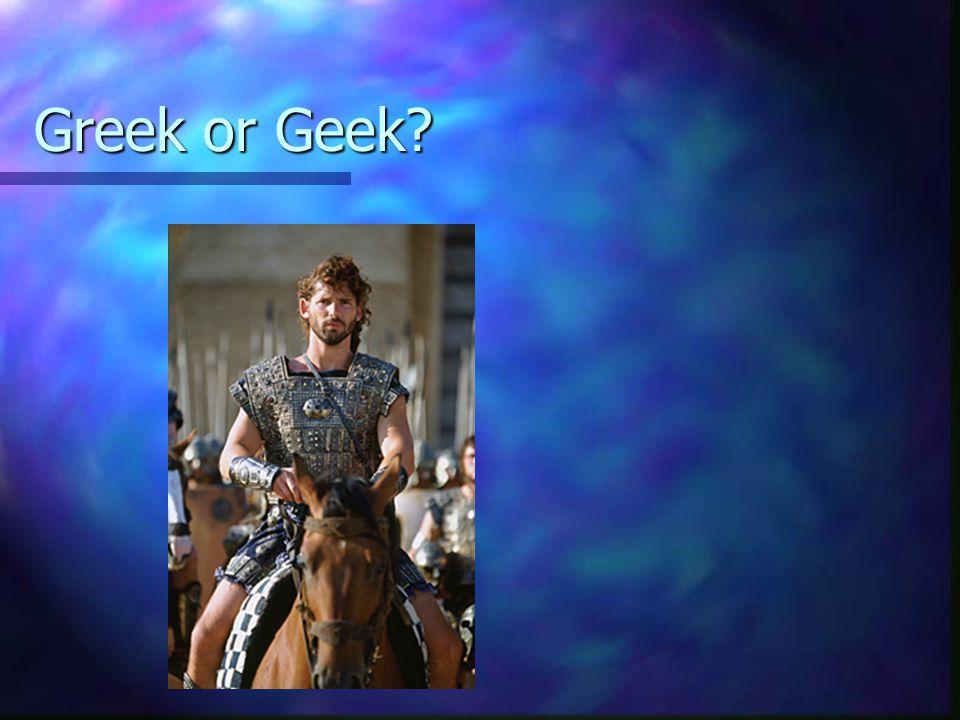 Greek or Geek