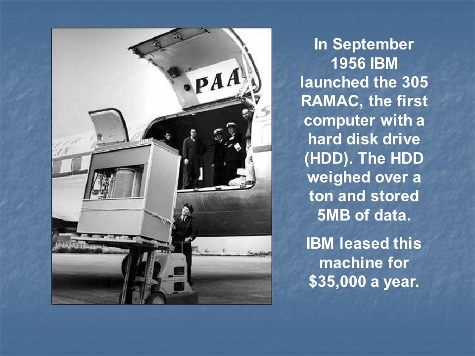 IBM leased this machine for $35,000 a year.