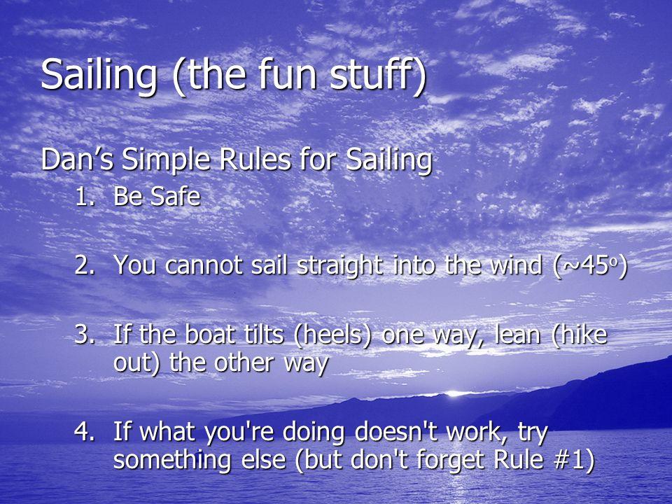 Sailing (the fun stuff)