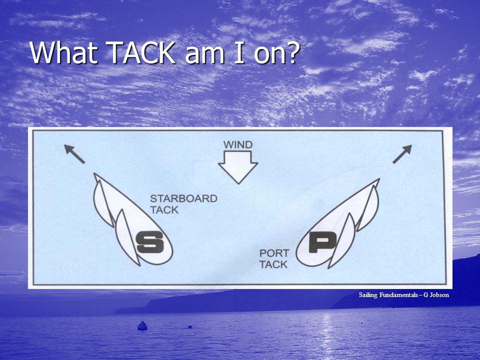 What TACK am I on Sailing Fundamentals – G Jobson