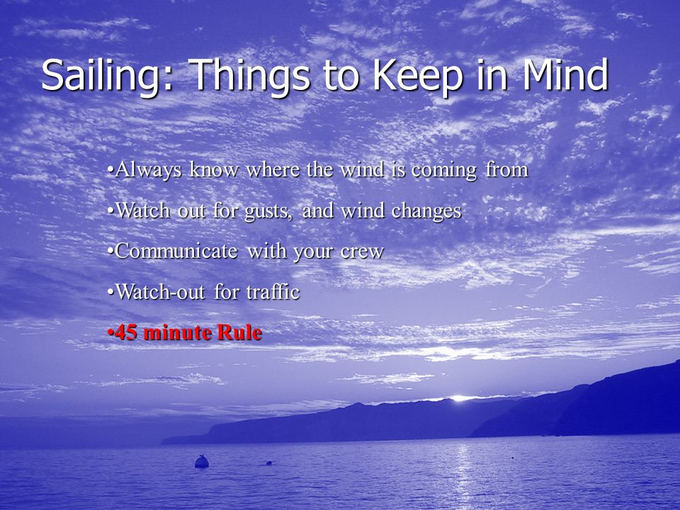 Sailing: Things to Keep in Mind