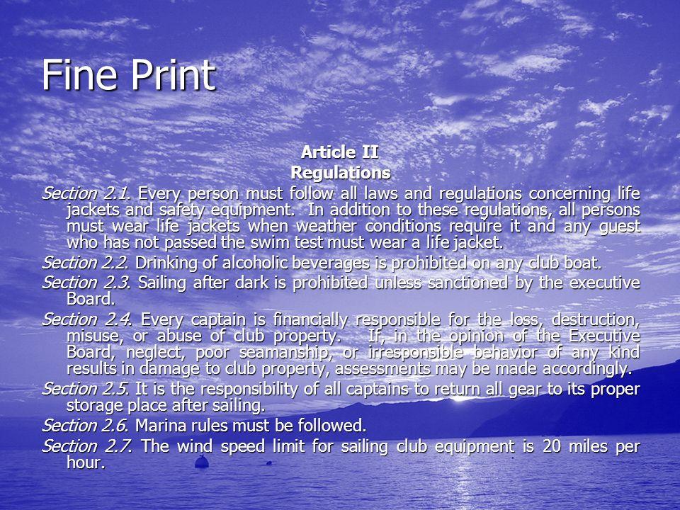 Fine Print Article II Regulations