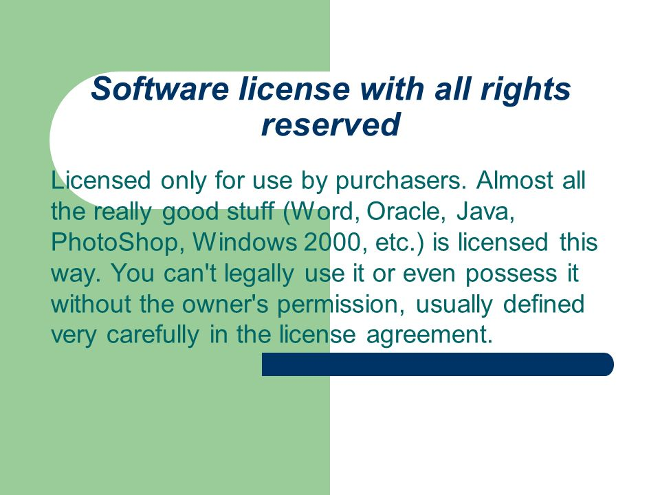 Software license with all rights reserved