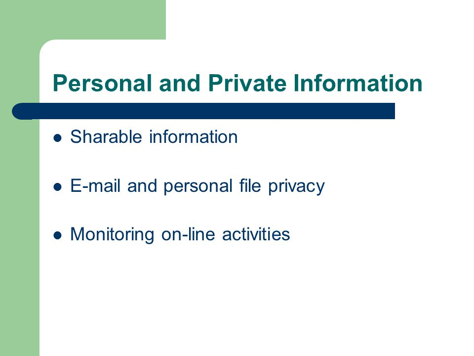 Personal and Private Information