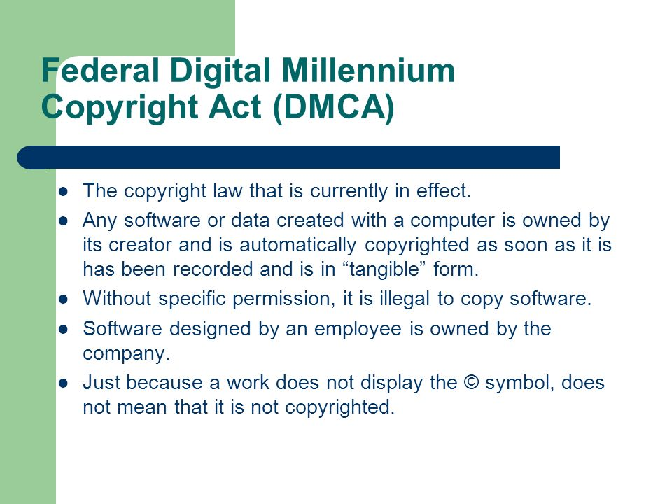 Federal Digital Millennium Copyright Act (DMCA)
