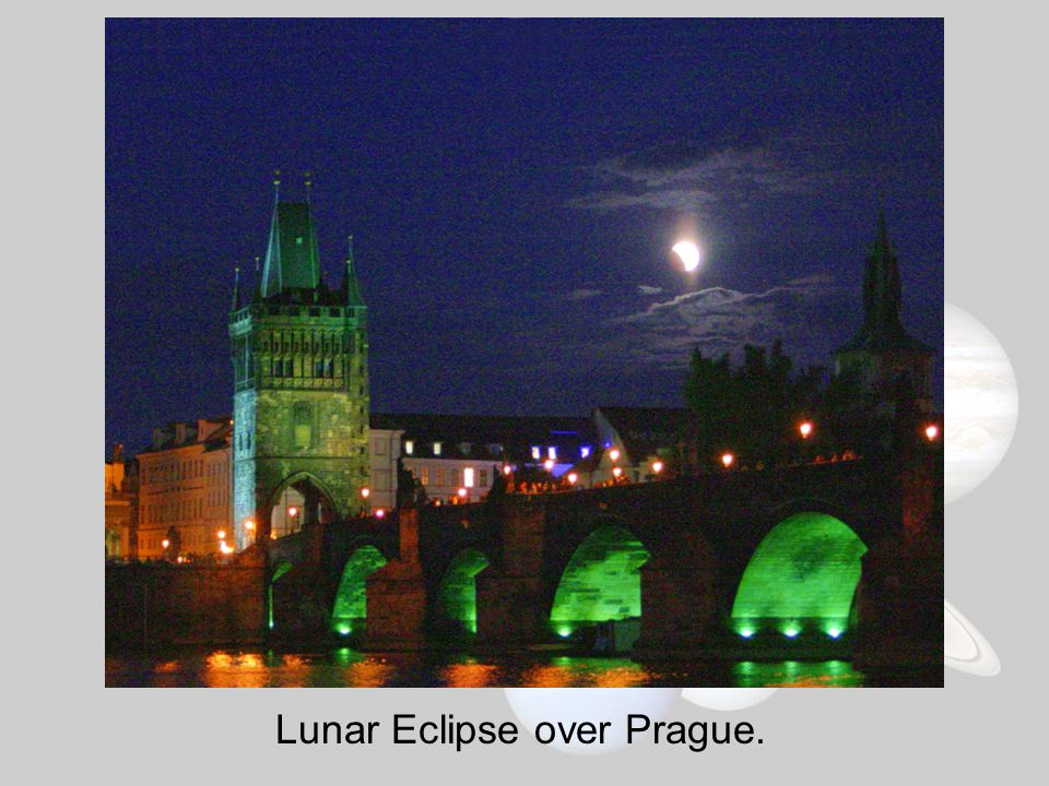 Lunar Eclipse over Prague.