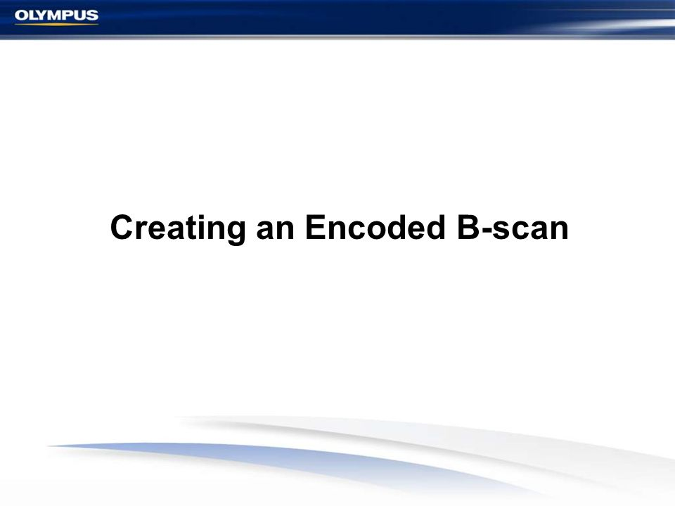 Creating an Encoded B-scan