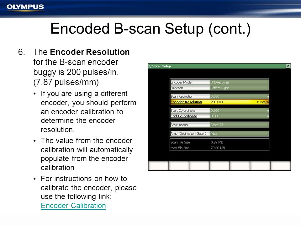 Encoded B-scan Setup (cont.)