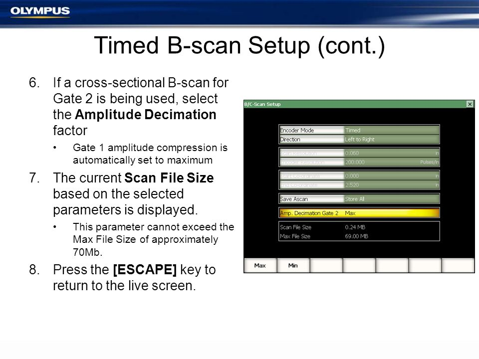 Timed B-scan Setup (cont.)