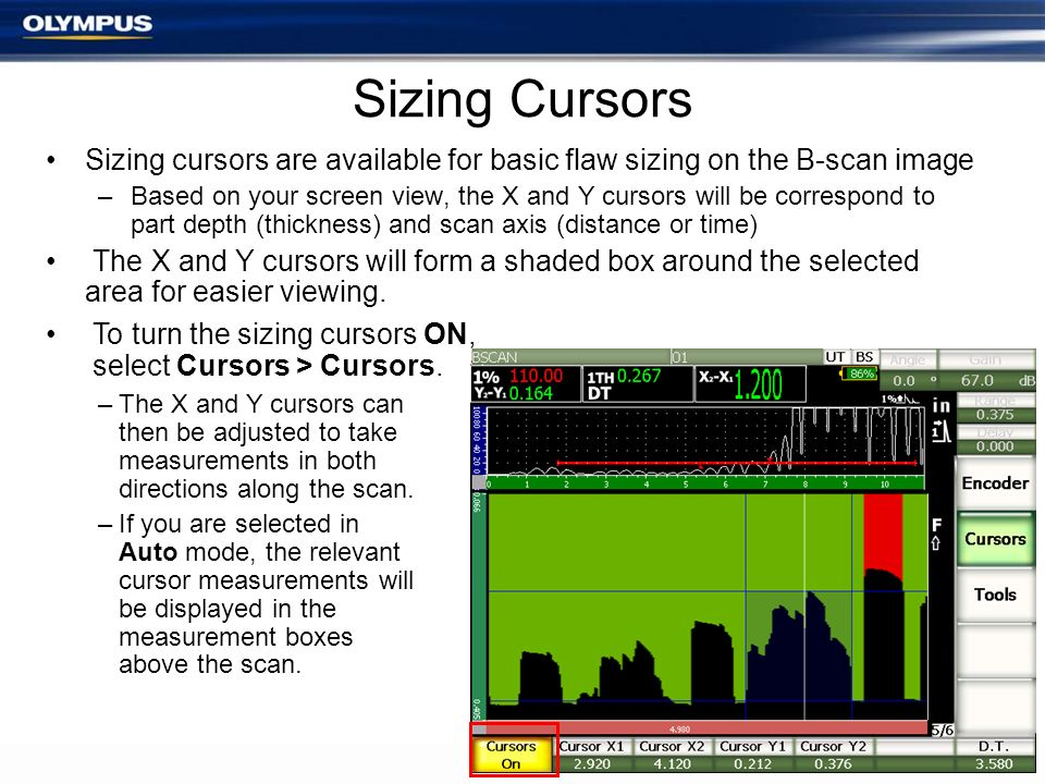 Sizing Cursors Sizing cursors are available for basic flaw sizing on the B-scan image.