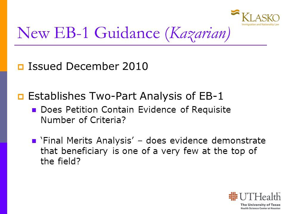 New EB-1 Guidance (Kazarian)