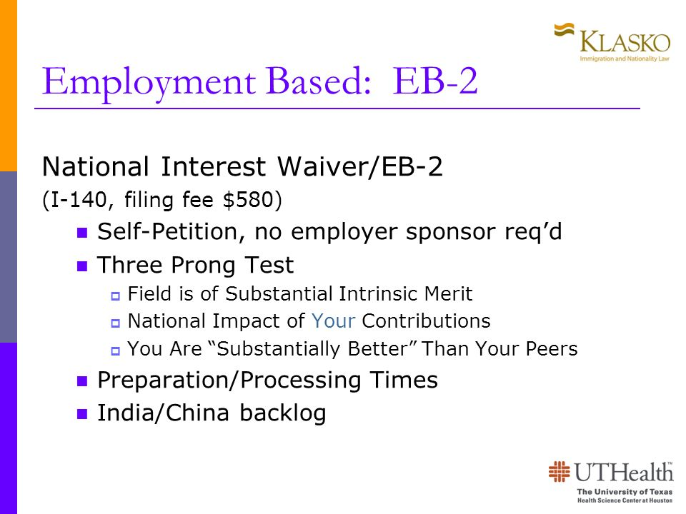 Employment Based: EB-2 National Interest Waiver/EB-2