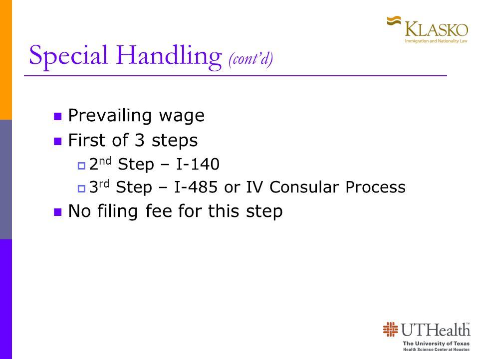 Special Handling (cont'd)