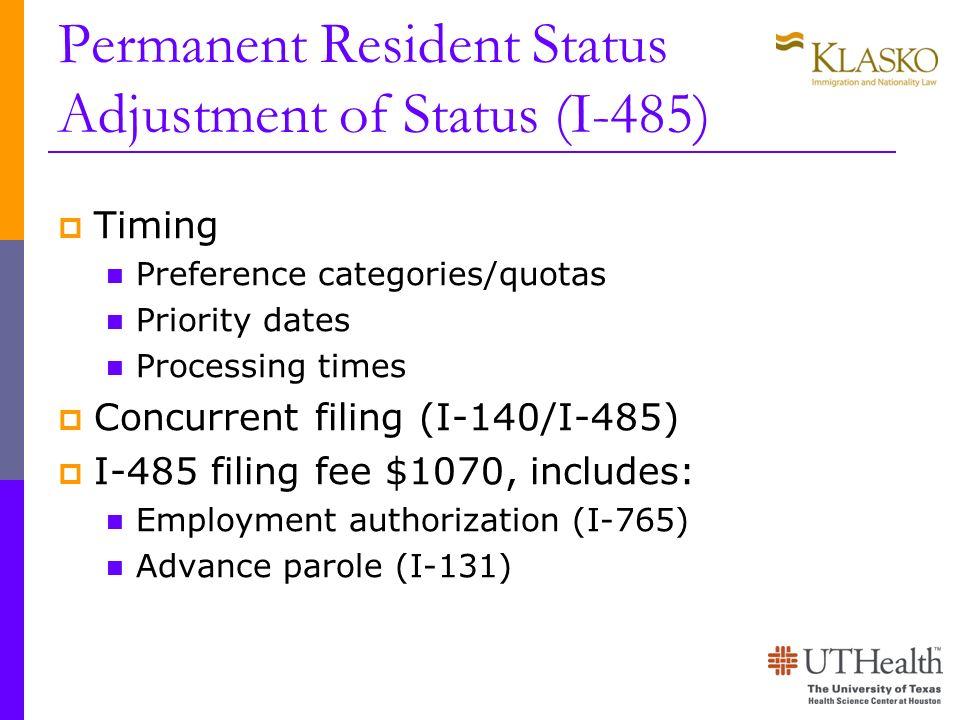 Permanent Resident Status Adjustment of Status (I-485)