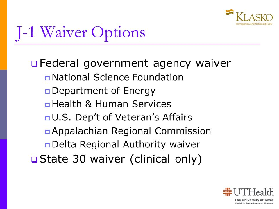 J-1 Waiver Options Federal government agency waiver