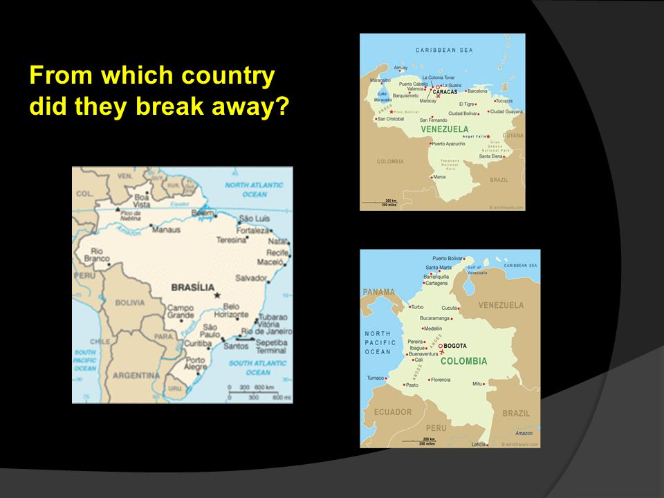 From which country did they break away