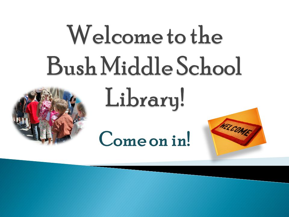 Welcome to the Bush Middle School Library!