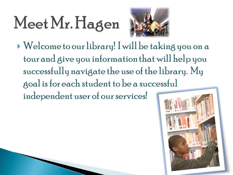 Meet Mr. Hagen