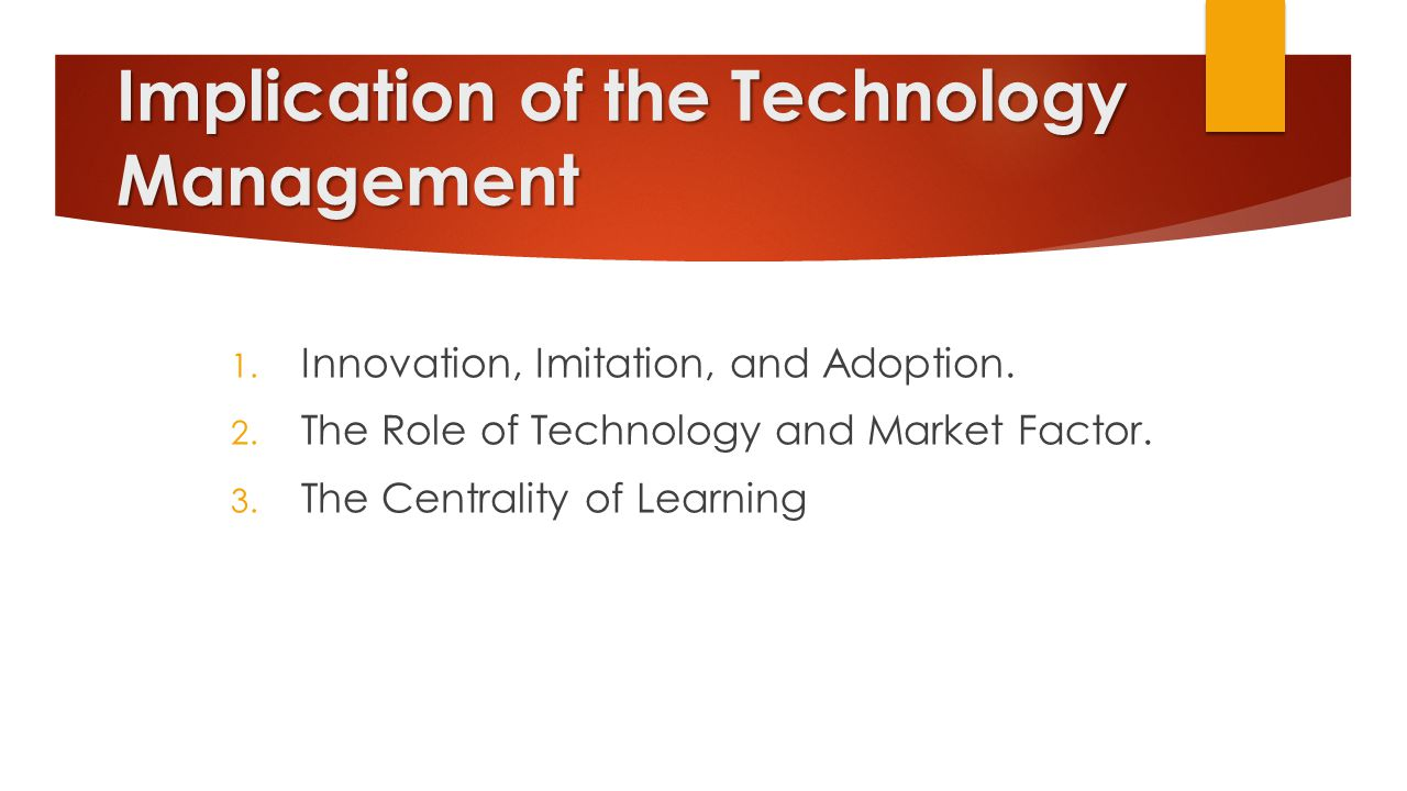 Implication of the Technology Management