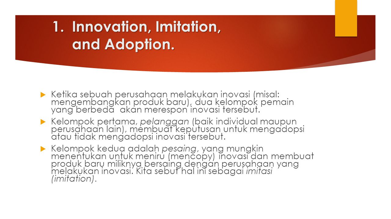 Innovation, Imitation, and Adoption.