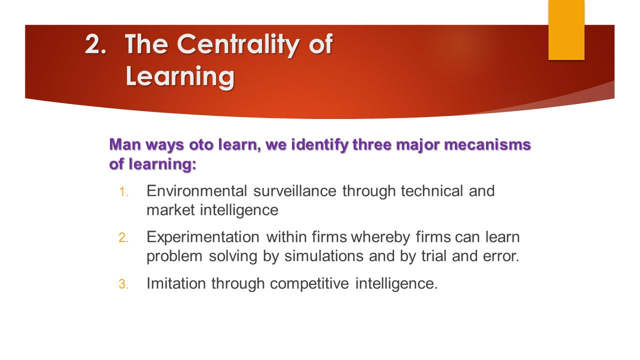 The Centrality of Learning