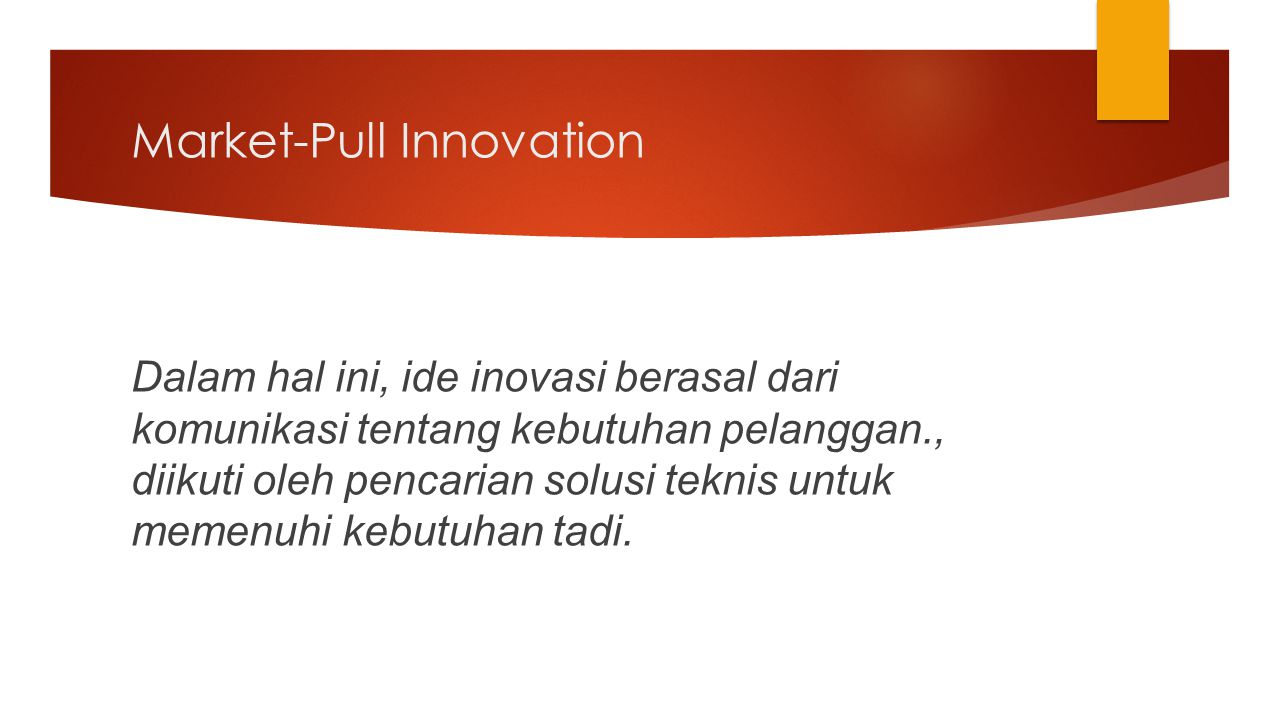 Market-Pull Innovation