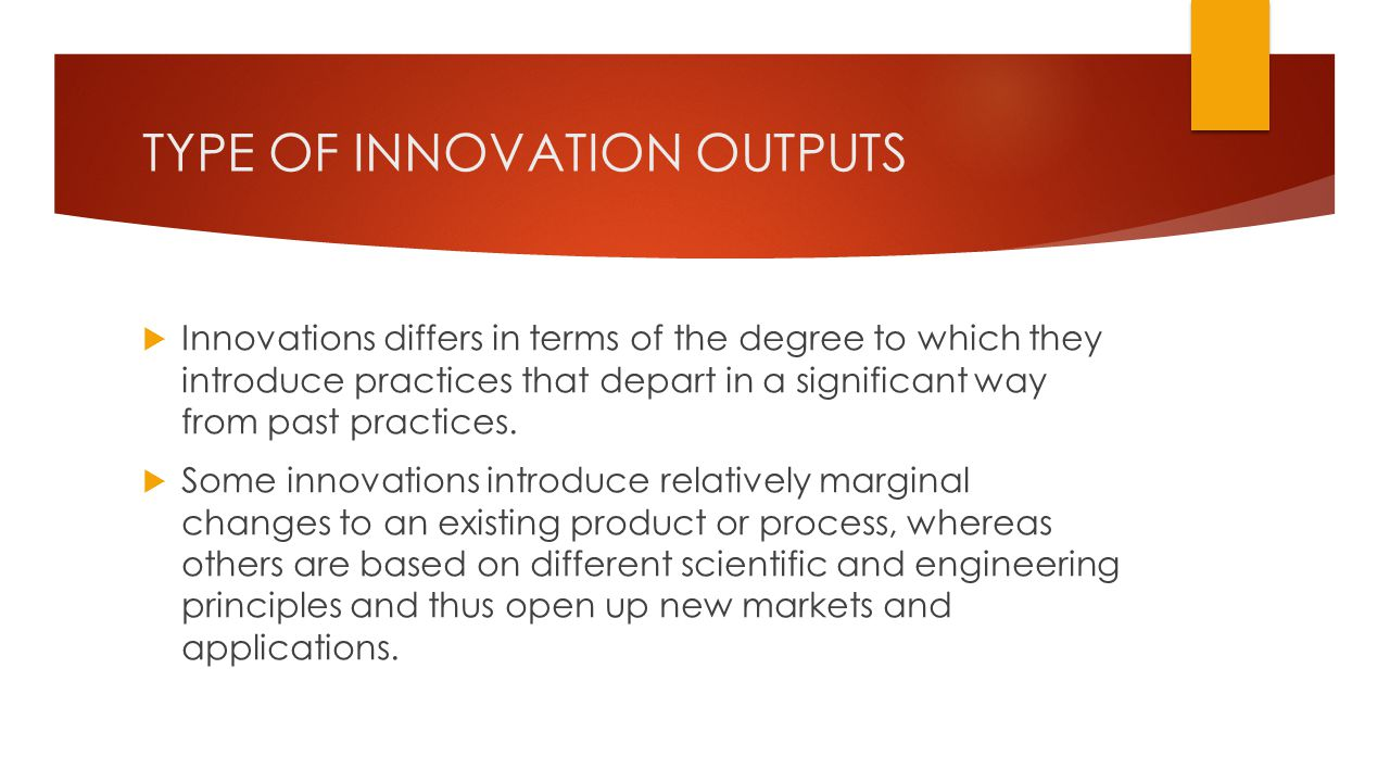 TYPE OF INNOVATION OUTPUTS