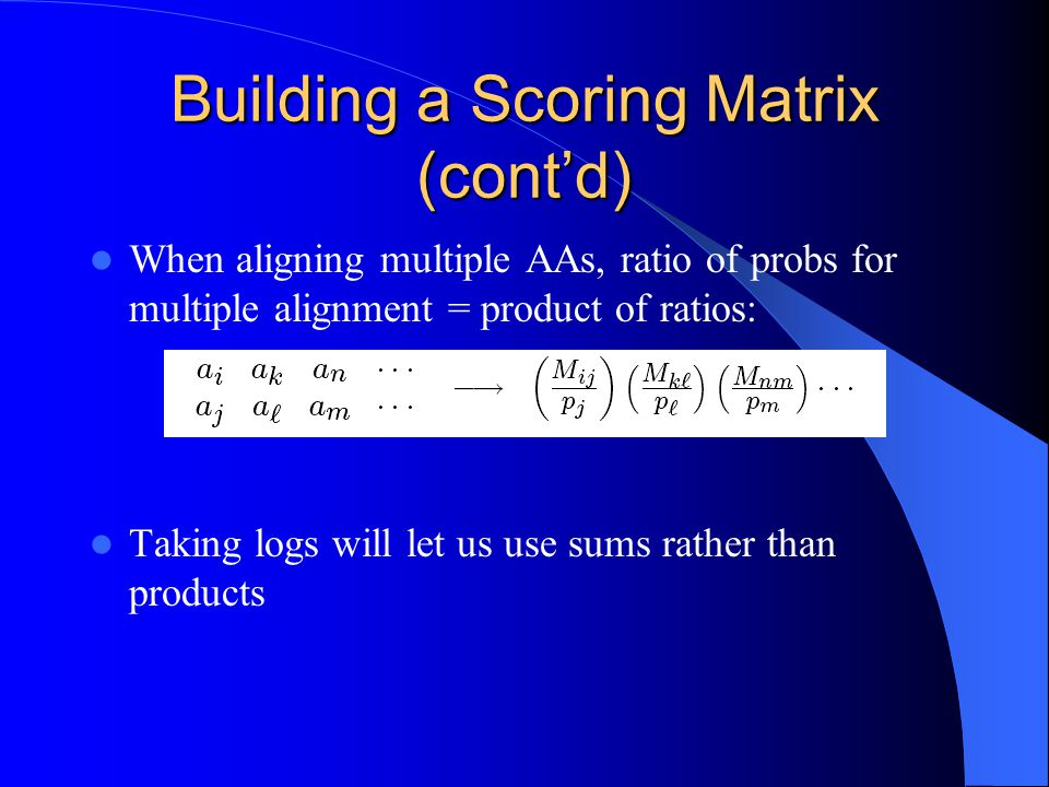 Building a Scoring Matrix (cont'd)
