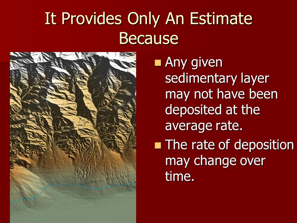 It Provides Only An Estimate Because