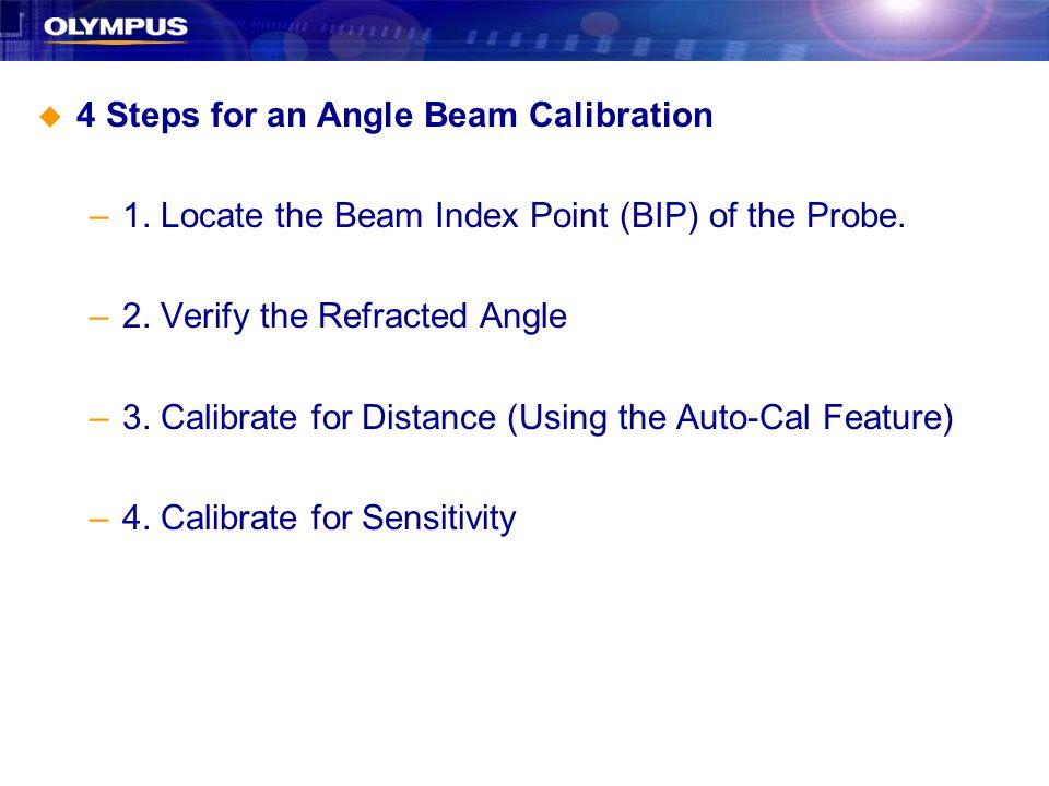 4 Steps for an Angle Beam Calibration