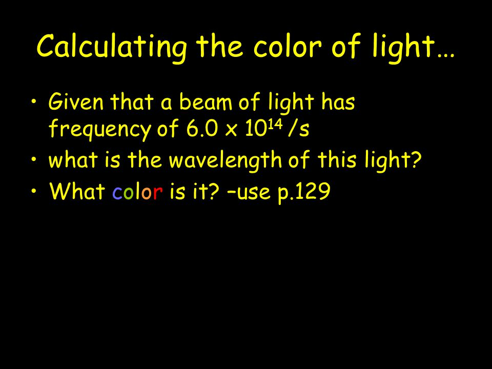 Calculating the color of light…