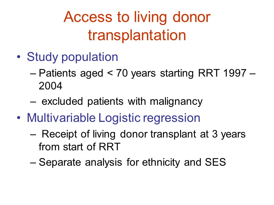 Access to living donor transplantation