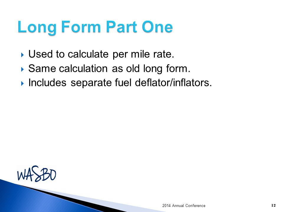 Long Form Part One Used to calculate per mile rate.
