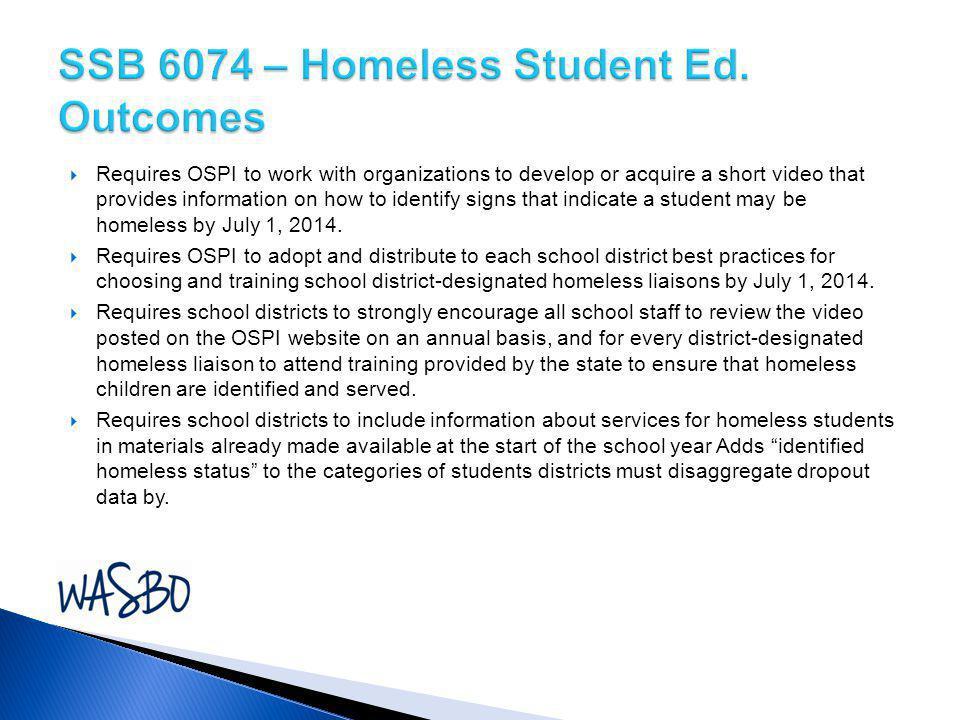 SSB 6074 – Homeless Student Ed. Outcomes