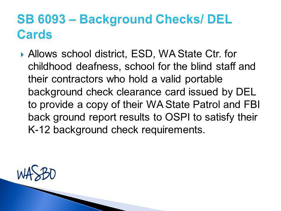 SB 6093 – Background Checks/ DEL Cards