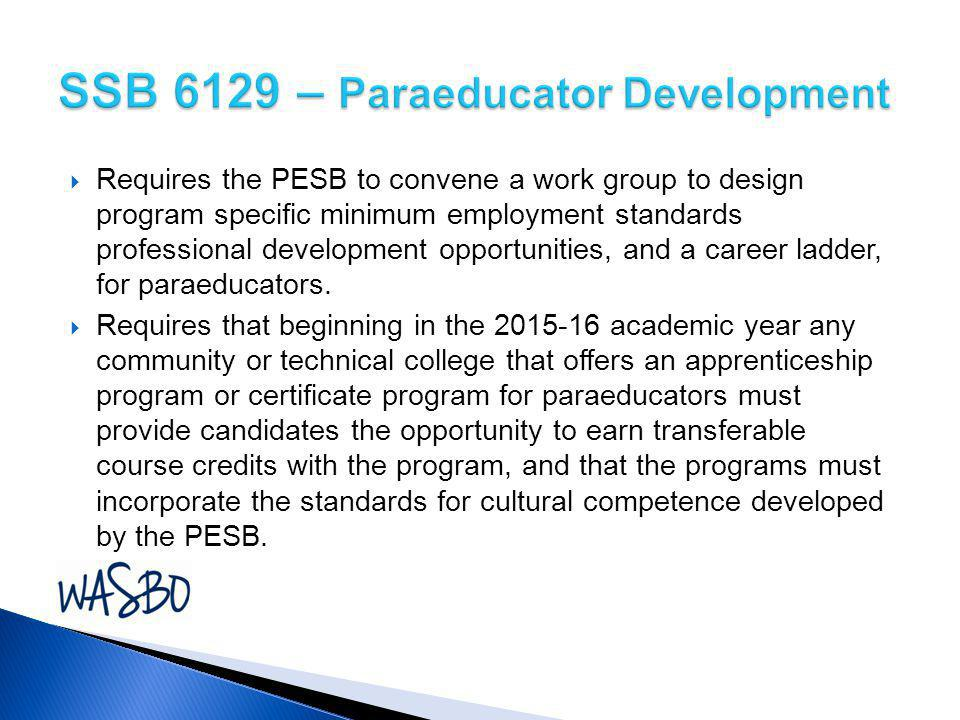 SSB 6129 – Paraeducator Development