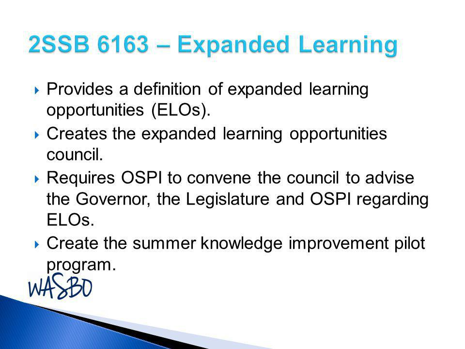 2SSB 6163 – Expanded Learning