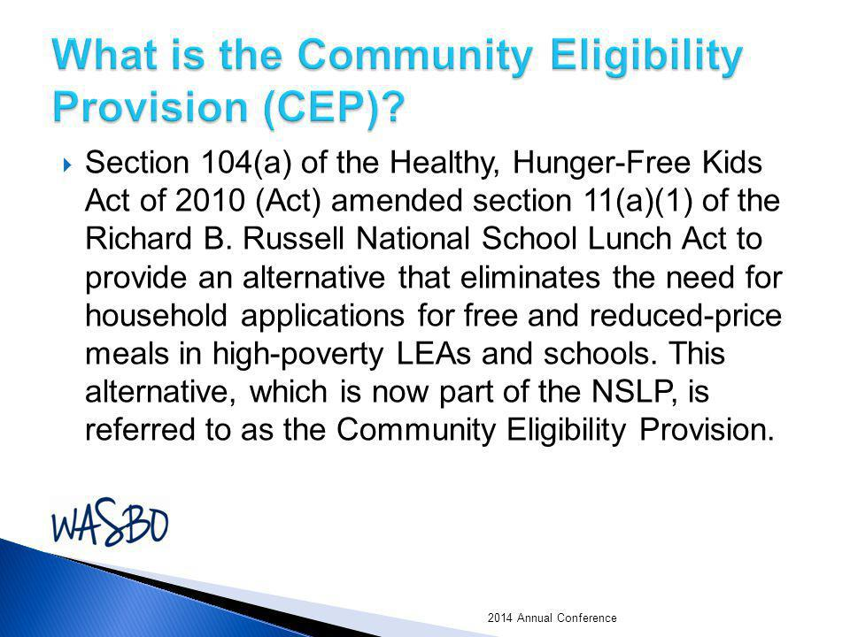What is the Community Eligibility Provision (CEP)