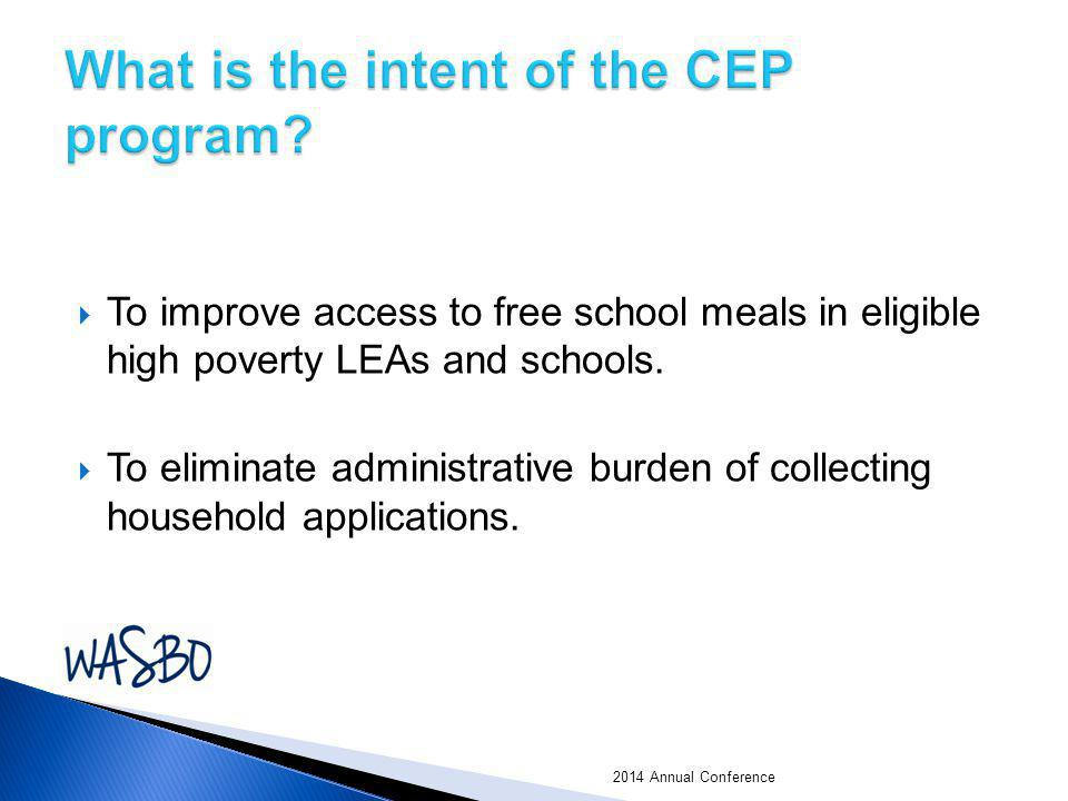 What is the intent of the CEP program