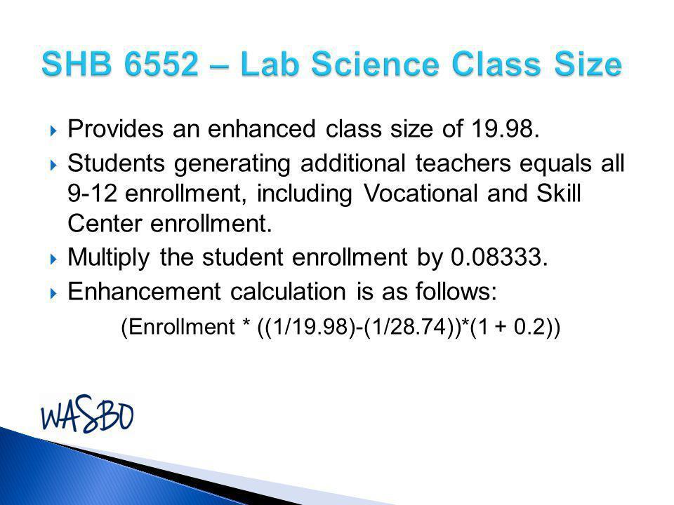 SHB 6552 – Lab Science Class Size