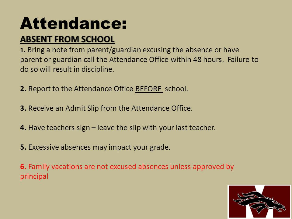 Attendance: ABSENT FROM SCHOOL 1