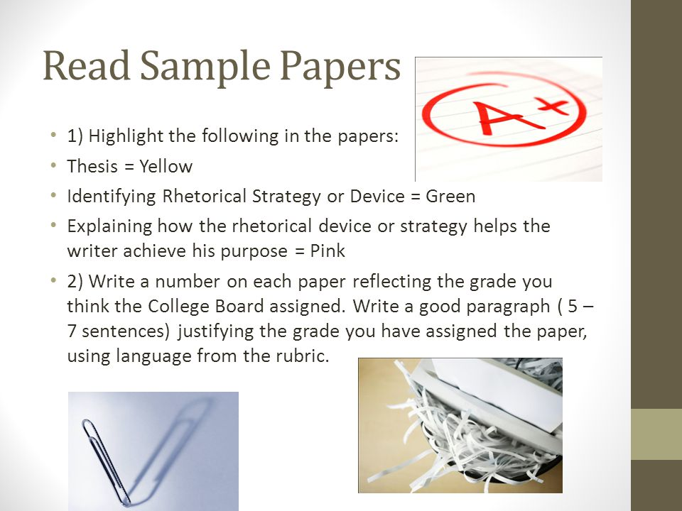 Read Sample Papers 1) Highlight the following in the papers: