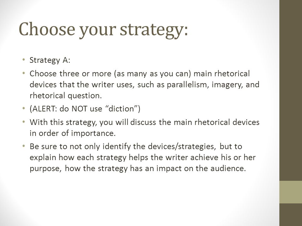 Choose your strategy: Strategy A: