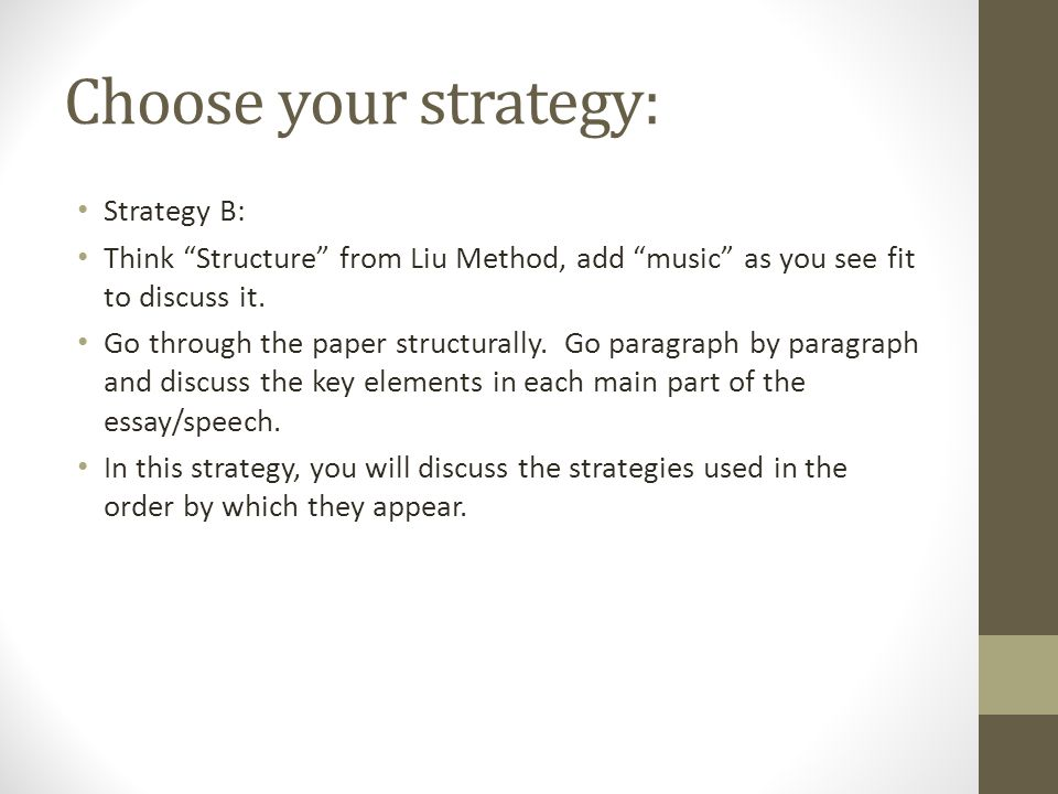 Choose your strategy: Strategy B: