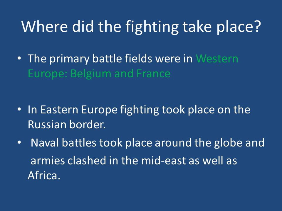 Where did the fighting take place