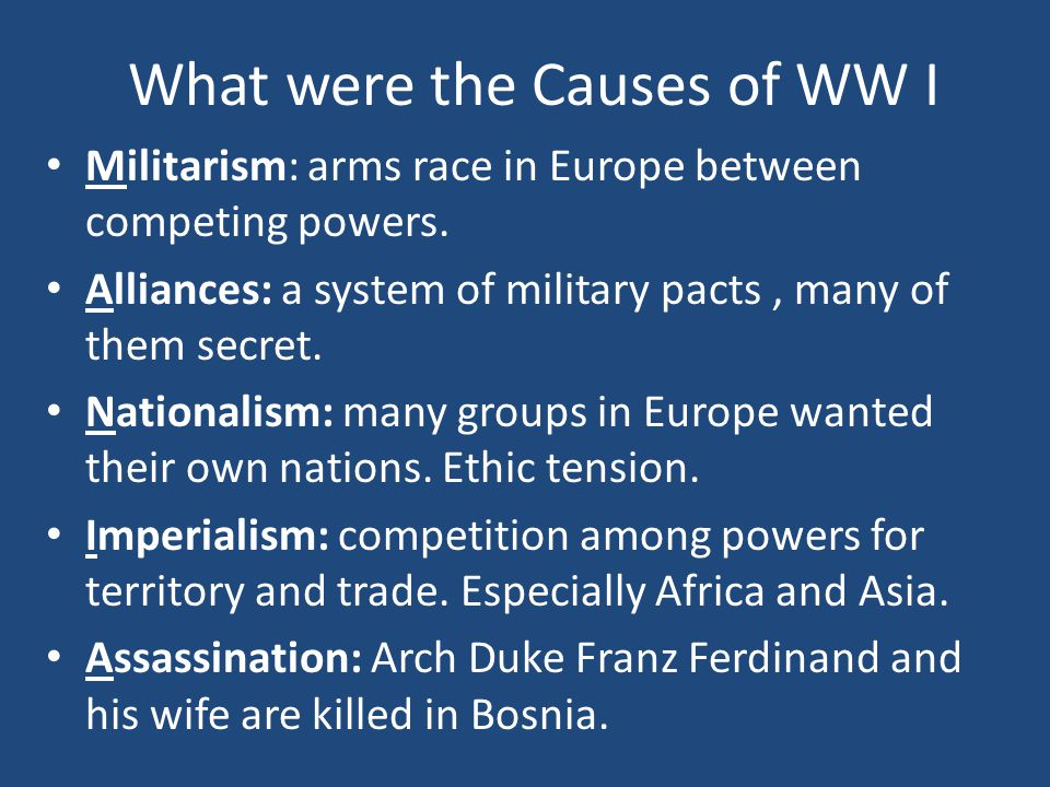 What were the Causes of WW I