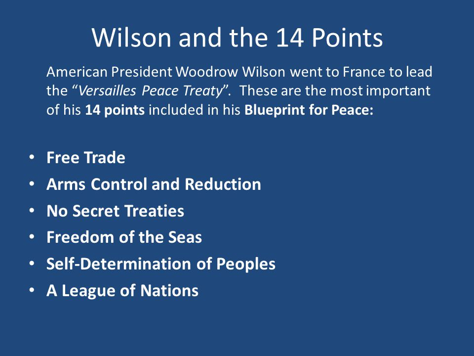Wilson and the 14 Points Free Trade Arms Control and Reduction