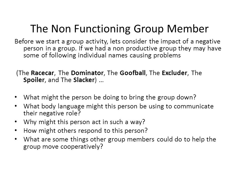 The Non Functioning Group Member